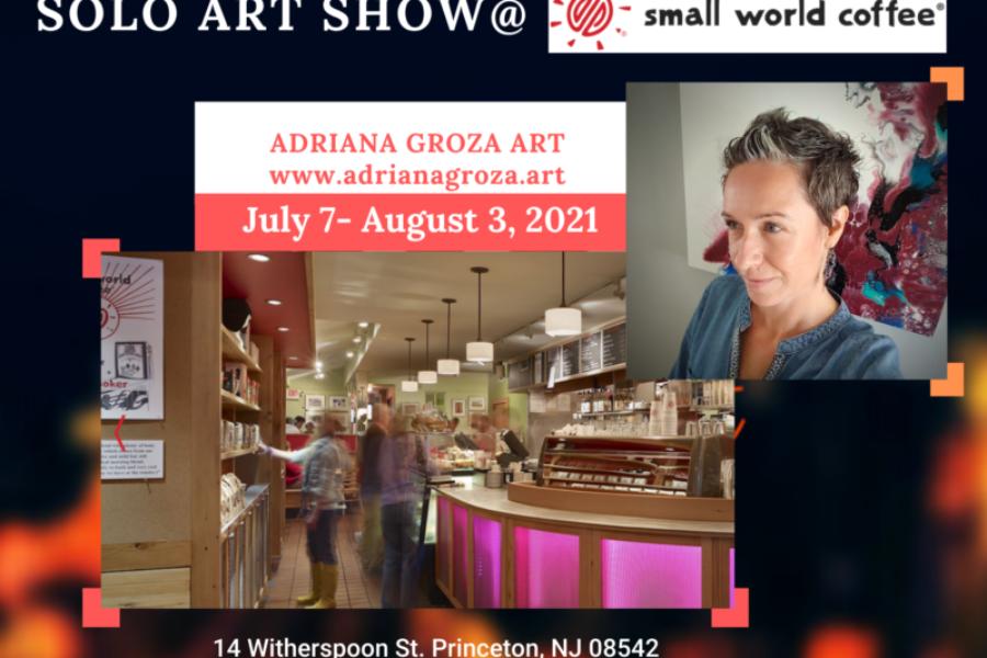 Solo Art Show at Small World Coffee- Princeton NJ